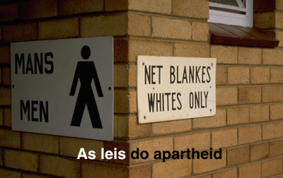 AS LEIS DO APARTHEID