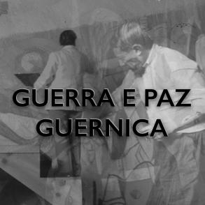 GUERRA E PAZ GUERNICA