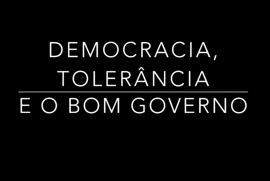democracia tolerância bom governo